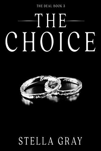 The Choice (Arranged Book 3) Stella Gray