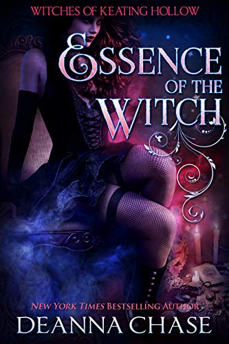 Essence of the Witch (Witches of Keating Hollow Book 8) Deanna Chase