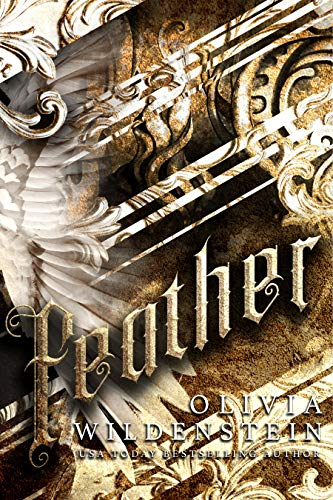 Feather (Angels of Elysium Book 1)  Olivia Wildenstein