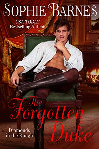 The Forgotten Duke (Diamonds In The Rough Book 5)  Sophie Barnes
