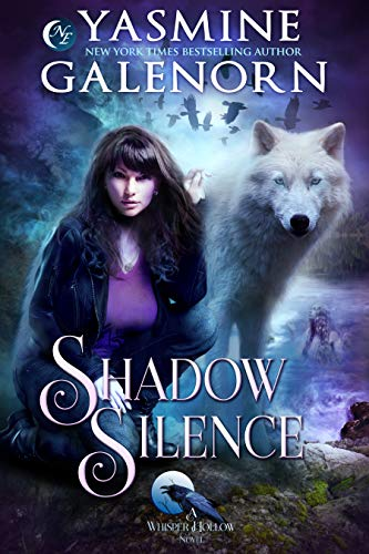 Shadow Silence (Whisper Hollow Book 2)  Yasmine Galenorn