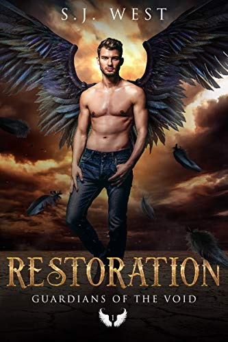 Restoration (Guardians of the Void, Book 1)  S. J. West and Allisyn Ma