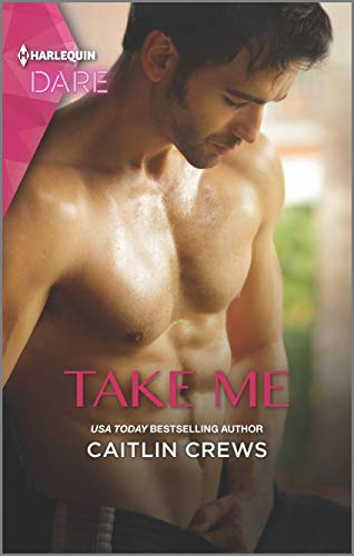 Take Me: A Sexy Billionaire Romance (Filthy Rich Billionaires Book 2)  Caitlin Crews