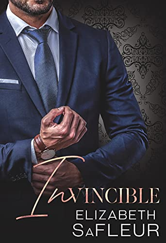 Invincible (Elite Doms of Washington Book 6)  Elizabeth SaFleur