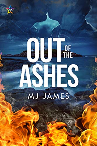 Out of the Ashes  M.J. James