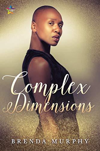 Complex Dimensions: A Rowan House Novel Brenda Murphy