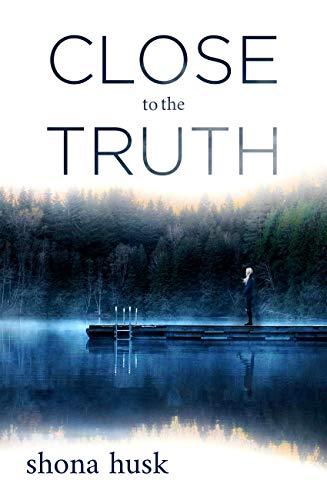 Close to the Truth  Shona Husk