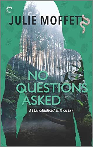 No Questions Asked (A Lexi Carmichael Mystery Book 12) Julie Moffett