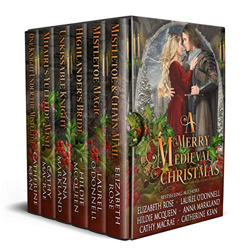 A Merry Medieval Christmas: Historical Romance Holiday Collection  Laurel O'Donnell , Elizabeth Rose , et al.