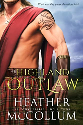 The Highland Outlaw (The Campbells Book 4)  Heather McCollum