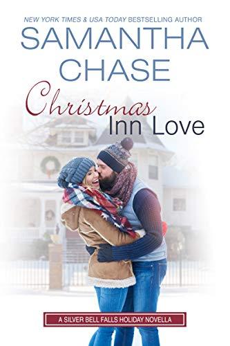 Christmas Inn Love (Silver Bell Falls)  Samantha Chase