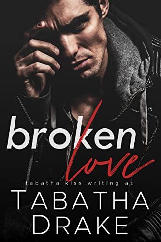 Broken Love (Killer Love Book 4)  Tabatha Drake