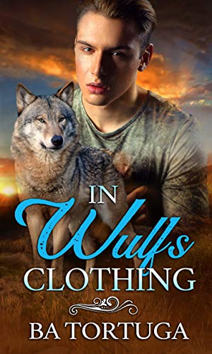 In Wulf's Clothing (Banished Book 1)  BA Tortuga