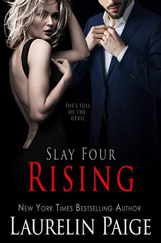 Rising (Slay Quartet Book 4)  Laurelin Paige