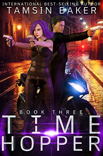 Time Hopper book 3: Urban Fantasy Romance  Tamsin Baker