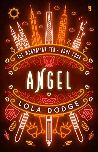 Angel (The Manhattan Ten Series Book 4)  Lola Dodge
