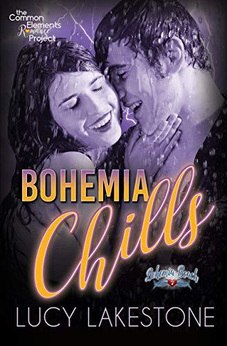 Bohemia Chills (Bohemia Beach Series Book 7)  Lucy Lakestone