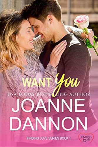 Want You (Finding Love Book 1)  Joanne Dannon