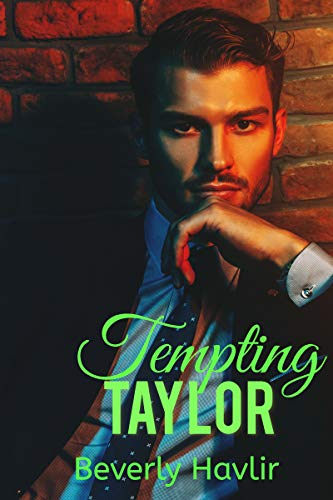 Tempting Taylor  Beverly Havlir