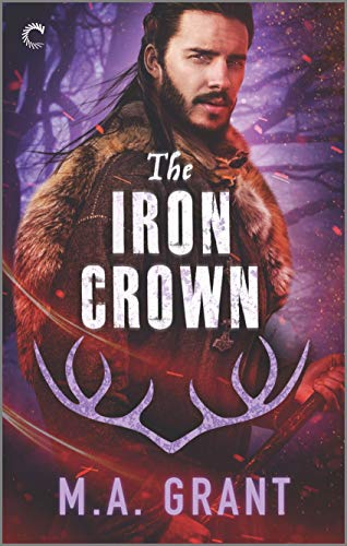 The Iron Crown: A Gay Fantasy Romance (The Darkest Court Book 3)  M.A. Grant