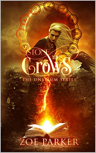 Stone the Crows (The Unsylum Series Book 3) Zoe Parker