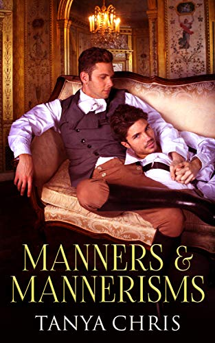 Manners & Mannerisms Tanya Chris