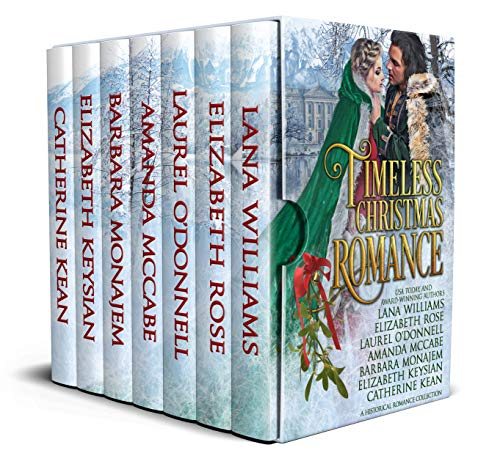 Timeless Christmas Romance: Historical Romance Holiday Collection  Laurel O'Donnell , Lana Williams , et al.