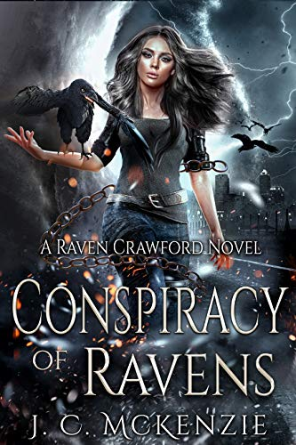 Conspiracy of Ravens (Raven Crawford Book 1)  J. C. McKenzie