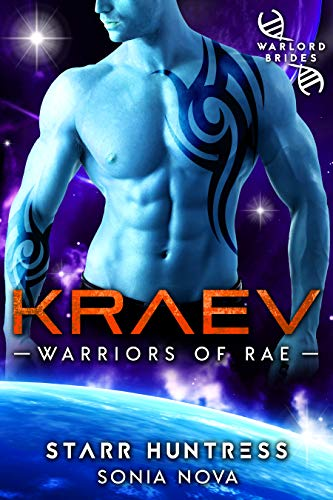 Kraev: Warlord Brides (Warriors of Rae Book 1)  Sonia Nova and Starr Huntress