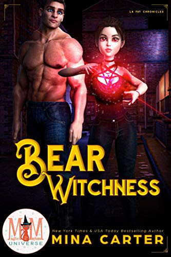 Bear Witchness: Magic and Mayhem Universe  Mina Carter