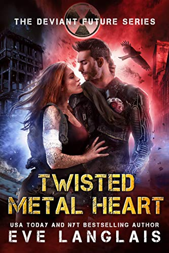 Twisted Metal Heart (The Deviant Future Book 3)  Eve Langlais