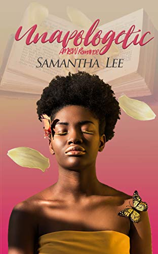 Unapologetic  Samantha Lee