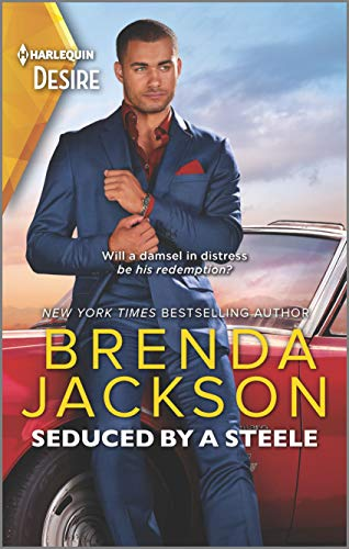 Seduced by a Steele: A Sexy Dramatic Billionaire Romance (Forged of Steele Book 12)  Brenda Jackson
