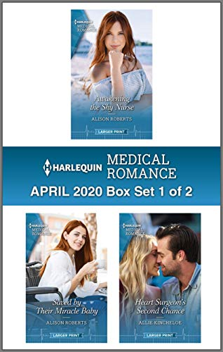 Harlequin Medical Romance April 2020 - Box Set 1 of 2 Alison Roberts and Allie Kincheloe