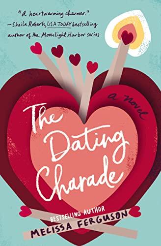 The Dating Charade  Melissa Ferguson