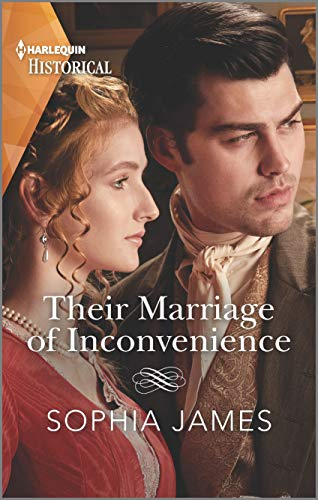 Their Marriage of Inconvenience (Harlequin Historical)  Sophia James