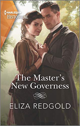 The Master's New Governess (Harlequin Historical)  Eliza Redgold