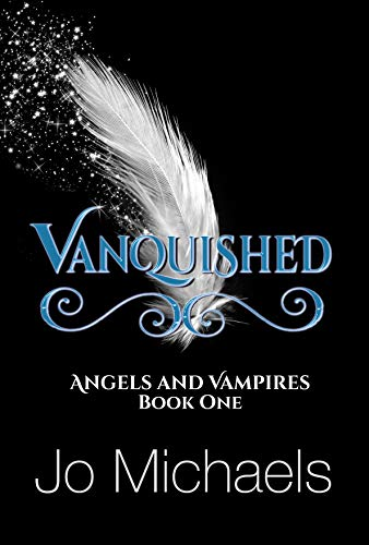 Vanquished (Angels and Vampires Book 1)  Jo Michaels