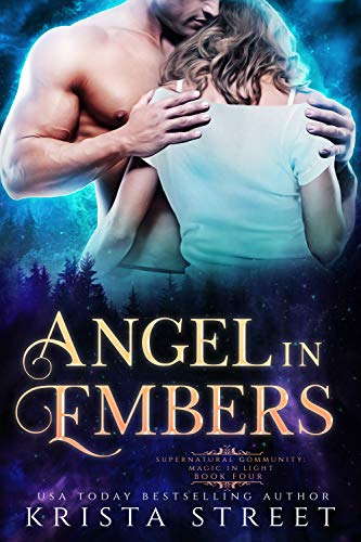 Angel in Embers: Paranormal Shifter Romance (Supernatural Community Book 4)  Krista Street
