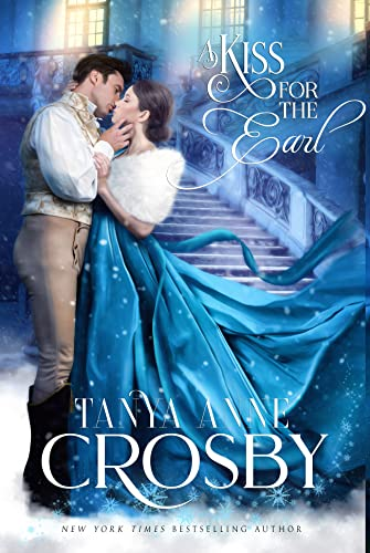 The Art of Kissing Beneath the Mistletoe (The Prince & the Impostor Book 3)  Tanya Anne Crosby