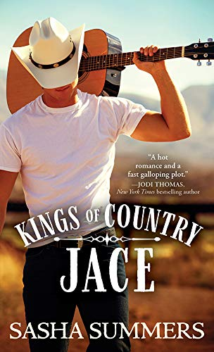 Jace (Kings of Country Book 1)  Sasha Summers