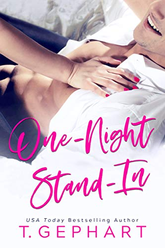 One-Night Stand-In  T Gephart