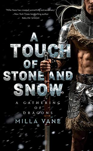 A Touch of Stone and Snow (A Gathering of Dragons Book 2) Milla Vane
