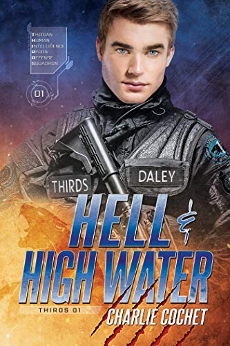 Hell & High Water (THIRDS Book 1)- REISSUE Charlie Cochet