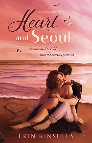 Heart and Seoul (The Seoul Series Book 1)  Erin Kinsella