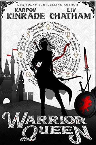 Warrior Queen (Dungeon Queen Book 2)  Karpov Kinrade and Liv Chatham