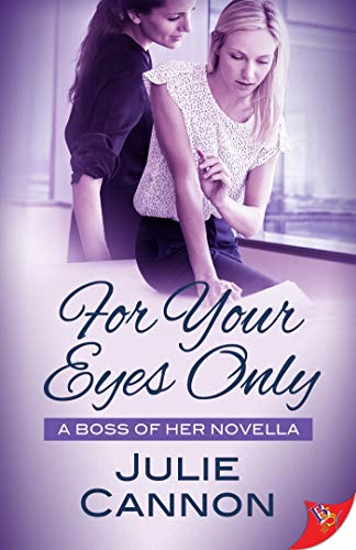 For Your Eyes Only Julie Cannon