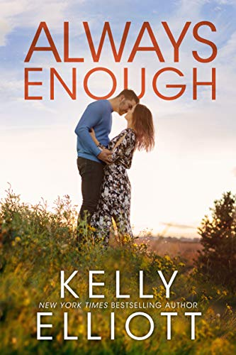 Always Enough (Meet Me in Montana Book 2) Kelly Elliott