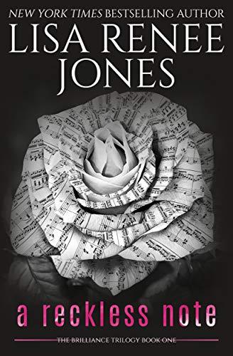 A Reckless Note (Brilliance Trilogy Book 1)  Lisa Renee Jones