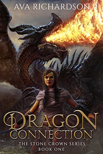 Dragon Connection (The Stone Crown Series Book 1)  Ava Richardson